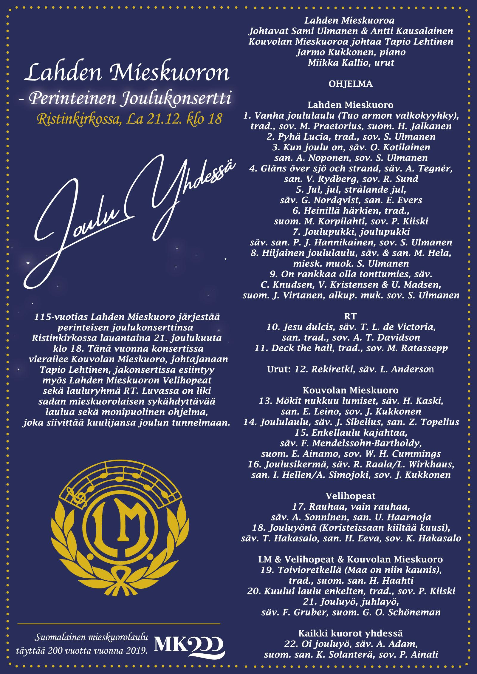 Lahden Mieskuoron perinteinen Joulukonsertti Lahden Ristinkirkossa. Varaa lippusi kuoro veljiltä tai Optikko Mäkelä, Hämeenkatu 16